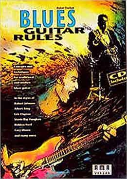 Peter Fischer - Blues Guitar Rules