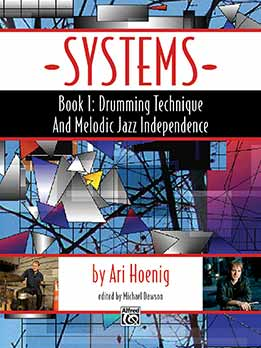 Ari Hoenig - Drumming Technique and Melodic Jazz Independence, Book 1