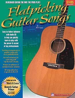 Bert Casey - Flatpicking Guitar Songs