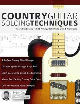 Country Guitar Soloing Techniques - Learn Hot Country Hybrid-Picking, Banjo Rolls, Licks & Techniques