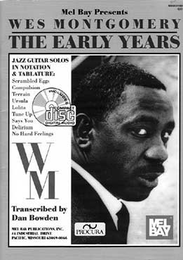 Dan Bowden - Wes Montgomery. The Early Years