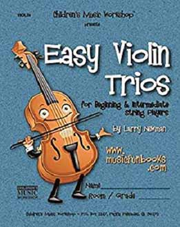 Easy Violin Trios - For Beginning And Intermediate String Players