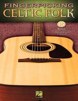 Fingerpicking Celtic Folk - 15 Songs Arranged For Solo Guitar