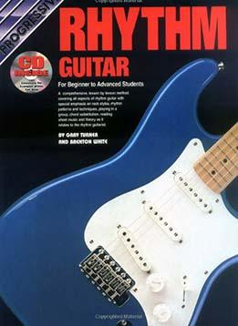 Gary Turner - Progressive Rhythm Guitar For Beginner To Advanced Students