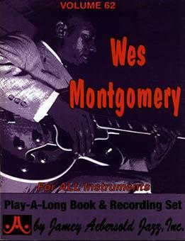 Jamey Aebersold - Wes Montgomery, Vol. 62
