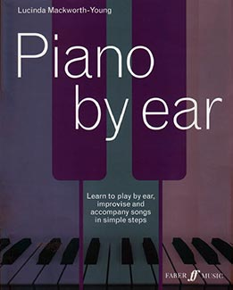 Lucinda Mackworth-Young - Piano By Ear
