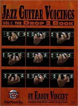 Randy Vincent - Jazz Guitar Voicings, Vol.1. The Drop 2 Book