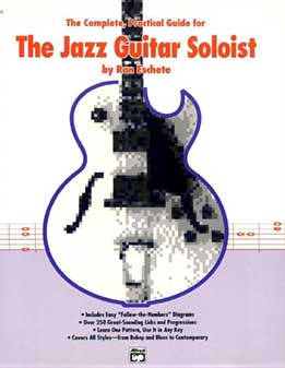 Ron Eschete - The Jazz Guitar Soloist. The Complete Practical Guide