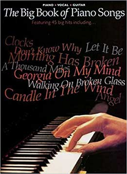 The Big Book Of Piano Songs