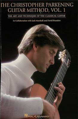 The Christopher Parkening Guitar Method, Vol. 1. The Art And Technique Of The Classical Guitar