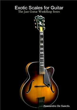 Alessandro De Sanctis - Exotic Scales For Guitar