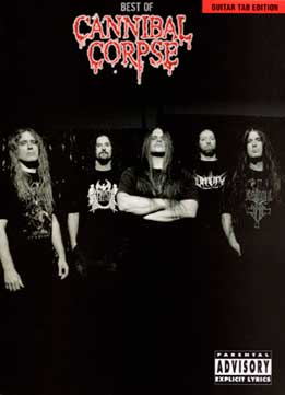 Best Of Cannibal Corpse (Guitar Tab Edition)