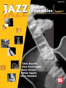 Chris Buzzelli - Jazz Guitar Ensembles Level 1