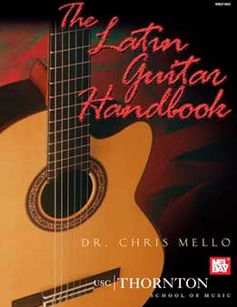 Chris Mello - The Latin Guitar Handbook