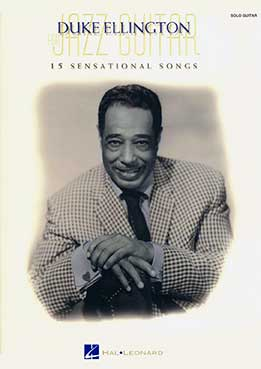 Dan Towey - Duke Ellington Jazz Guitar 15 Sensational Songs