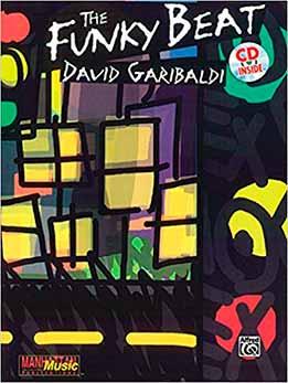 David Garibaldi - The Funky Beat