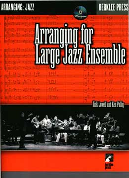 Dick Lowell, Ken Pullig - Arranging For Large Jazz Ensemble