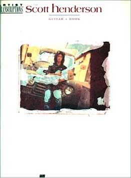 Hemme Luttjeboer - Scott Henderson. Guitar Book