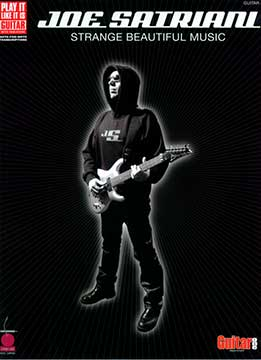 Jeff Jacobson & Paul Pappas - Joe Satriani. Strange Beautiful Music (Guitar Songbook)