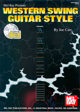 Joe Carr - Western Swing Guitar Style