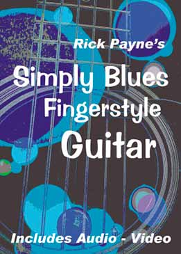 Rick Payne - Simply Blues Fingerstyle Guitar