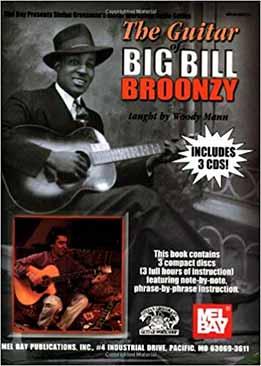 Stefan Grossman & Woody Mann - The Guitar Of Big Bill Broonzy