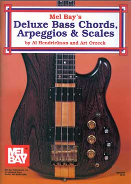 Al Hendrickson And Art Orzek - Deluxe Bass Chords, Arpeggios & Scales