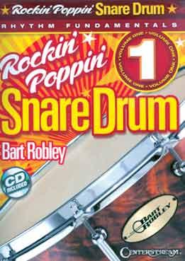 Bart Robley - Rockin' Poppin' Snare Drum. Rhythm Fundamentals Vol. 1
