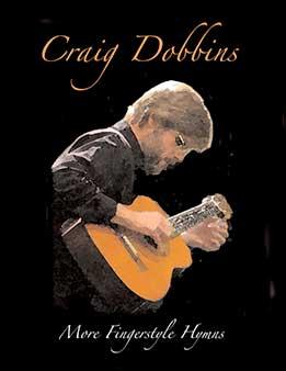 Craig Dobbins – More Fingerstyle Hymns