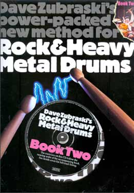 Dave Zubraski - Rock & Heavy Metal Drums. Book Two