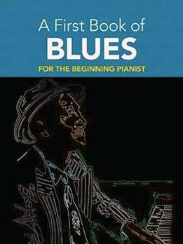 David Dutkanicz - A First Book Of Blues. 16 Arrangements For The Beginning Pianist