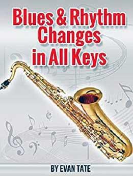 Evan Tate - Blues & Rhythm Changes In All Keys