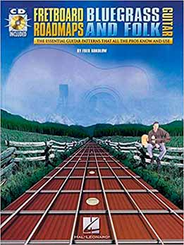 Fred Sokolow - Fretboard Roadmaps Bluegrass And Folk Guitar