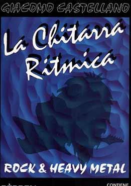 Giacomo Castellano - La Chitarra Ritmica