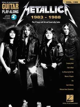 Guitar Play-Along Vol. 195 - Metallica (1983-1988)