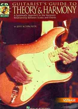 Jeff Schroedl - Guitarist's Guide To Theory & Harmony