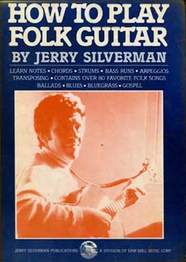 Jerry Silverman - How To Play Folk Guitar