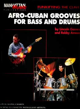 Lincoln Goines & Robby Ameen - Afro-Cuban Grooves For Bass & Drums
