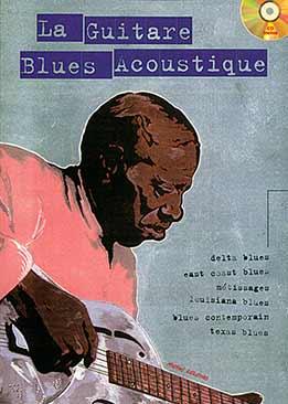 Michel Lelong - La Guitare Blues Acoustique