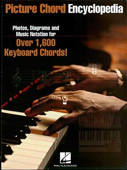 Picture Chord Encyclopedia - Photos, Diagrams And Music Notation For Over 1,600 Keyboard Chords