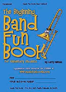 The Beginning Band Fun Book (Trombone) - For Elementary Students