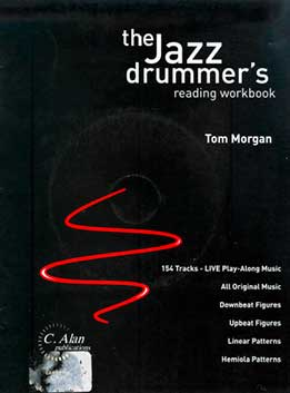 Tom Morgan - The Jazz Drummer's Reading Workbook