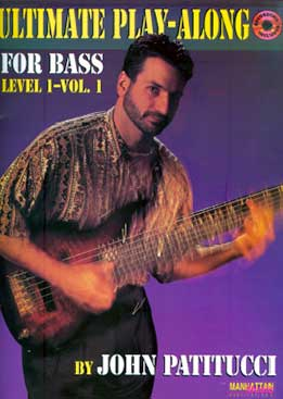 Ultimate Bass Play-Along - John Patitucci Level 1. Vol.1