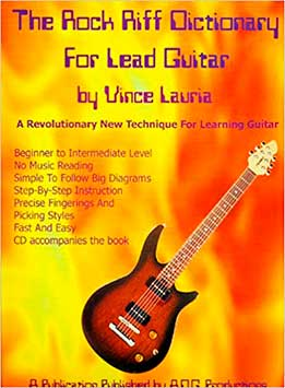 Vince Lauria - The Rock Riff Dictionary For Lead Guitar