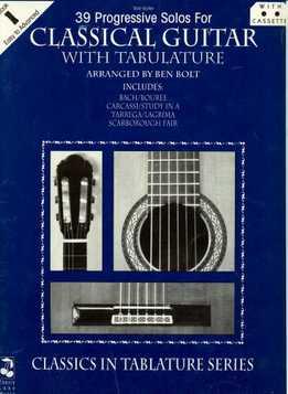 Ben Bolt - 39 Progressive Solos For Classical Guitar - Books 1 & 2