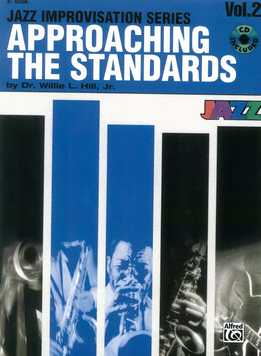 Dr. Willie L. Hill, Jr. - Approaching The Standards Vol. 2 (Bb)