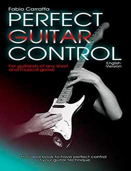 Fabio Carraffa - Perfect Guitar Control