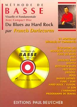 Francis Darizcuren - Méthode De Basse - Du Blues Au Hard Rock