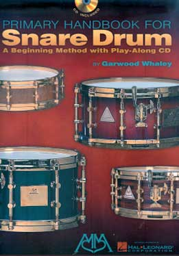 Garwood Whaley - Primary Handbook For Snare Drum
