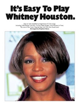 It's Easy To Play Whitney Houston